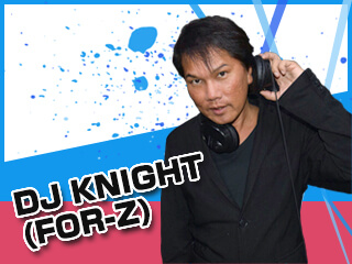 DJ KNIGHT(FOR-Z)